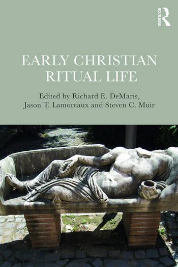 Early Christian Ritual Life book cover