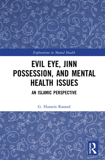 Evil Eye, Jinn Possession, and Mental Health Issues An Islamic Perspective book cover