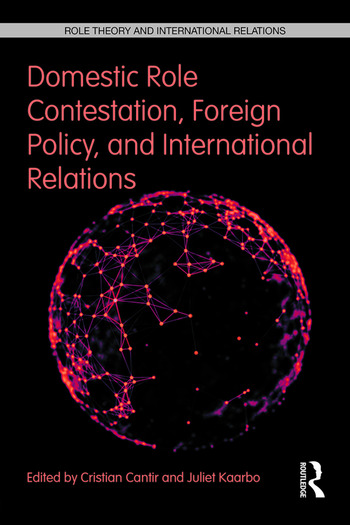 Domestic Role Contestation, Foreign Policy, and International Relations book cover