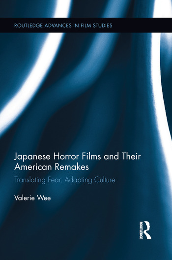 Japanese Horror Films and their American Remakes book cover