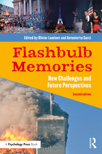 Flashbulb Memories New Challenges and Future Perspectives book cover