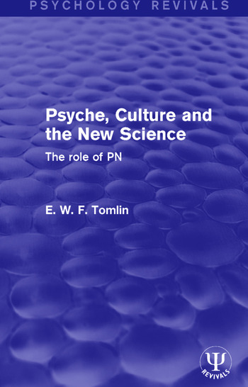 Psyche, Culture and the New Science The Role of PN book cover