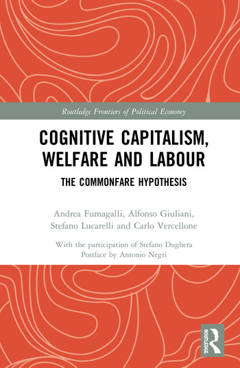 Cognitive Capitalism, Welfare and Labour The Commonfare Hypothesis book cover