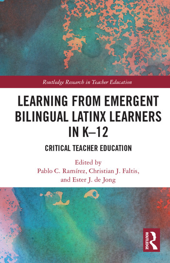 Learning from Emergent Bilingual Latinx Learners in K-12 Critical Teacher Education book cover