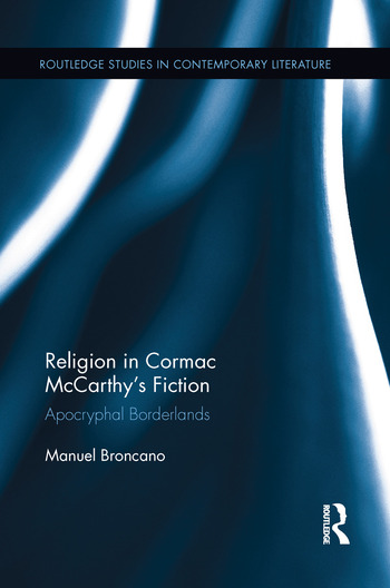 Religion in Cormac McCarthy's Fiction Apocryphal Borderlands book cover