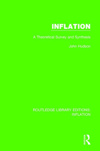 Inflation A Theoretical Survey and Synthesis book cover