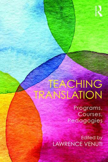 Teaching Translation Programs, courses, pedagogies book cover