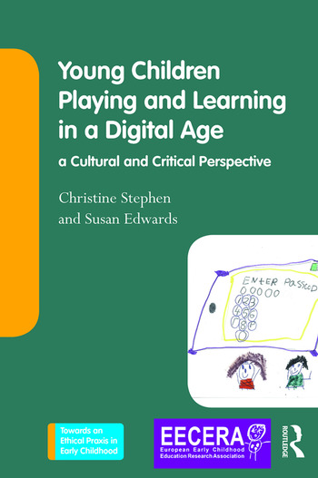 Young Children Playing and Learning in a Digital Age a Cultural and Critical Perspective book cover