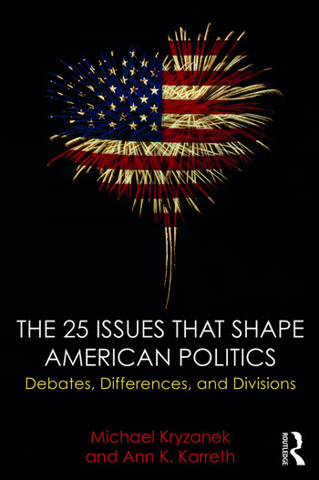 The 25 Issues that Shape American Politics Debates, Differences, and Divisions book cover