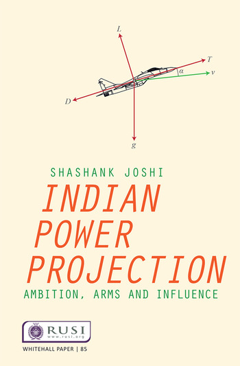 Indian Power Projection Ambition, Arms and Influence book cover