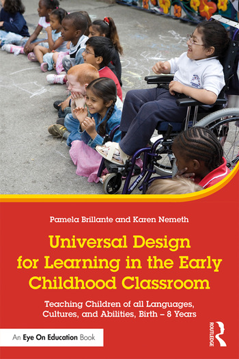 Universal Design for Learning in the Early Childhood Classroom Teaching Children of all Languages, Cultures, and Abilities, Birth – 8 Years book cover