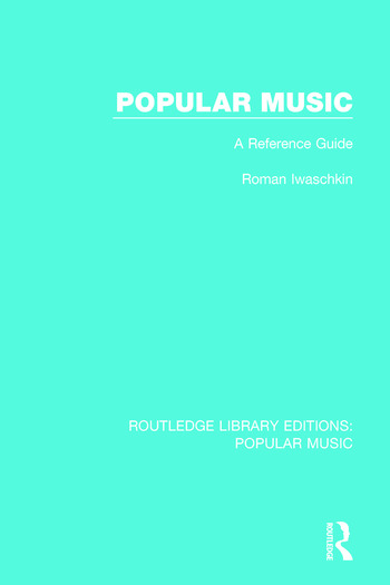 Popular Music A Reference Guide book cover