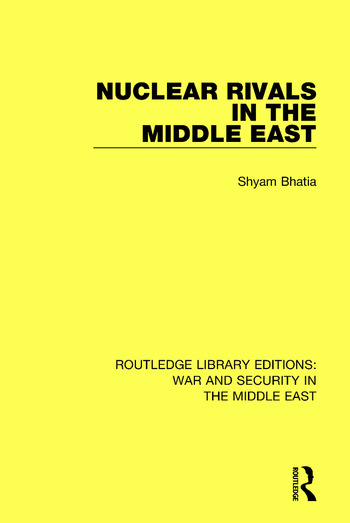 Nuclear Rivals in the Middle East book cover
