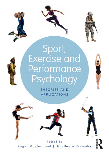 Sport, Exercise, and Performance Psychology Theories and Applications book cover