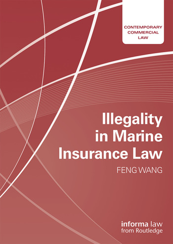 Illegality in Marine Insurance Law book cover