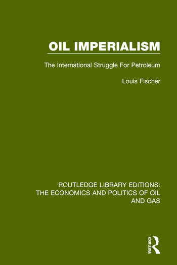 Oil Imperialism The International Struggle for Petroleum book cover