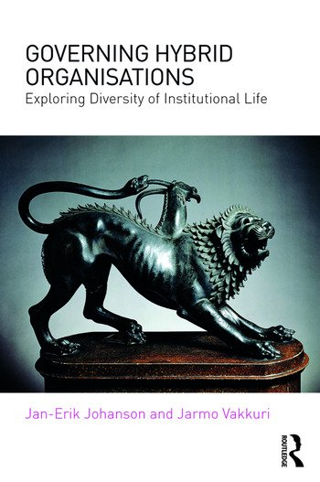 Governing Hybrid Organisations Exploring Diversity of Institutional Life book cover