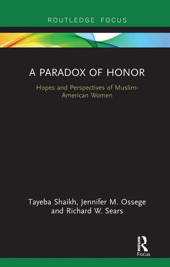 A Paradox of Honor Hopes and Perspectives of Muslim-American Women book cover