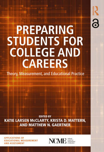Preparing Students for College and Careers Theory, Measurement, and Educational Practice book cover