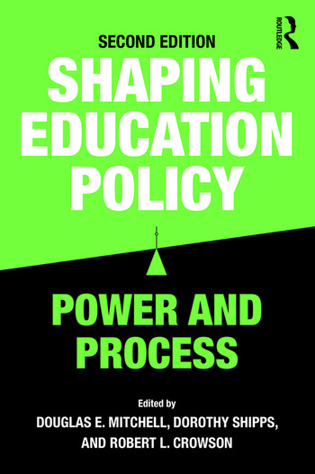Shaping Education Policy Power and Process book cover