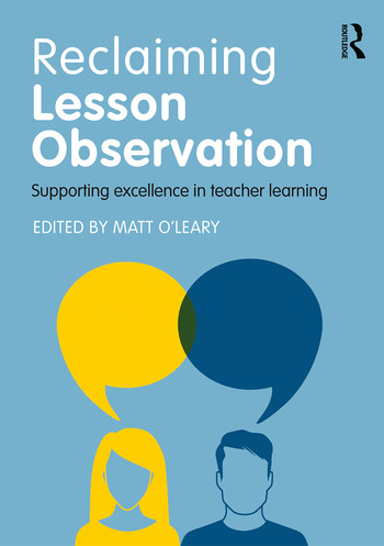 Reclaiming Lesson Observation Supporting excellence in teacher learning book cover