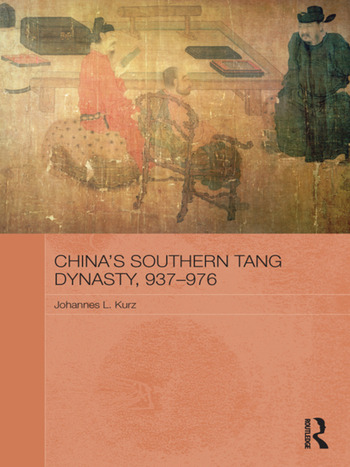 China's Southern Tang Dynasty, 937-976 book cover