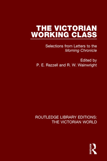 The Victorian Working Class Selections from Letters to the Morning Chronicle book cover