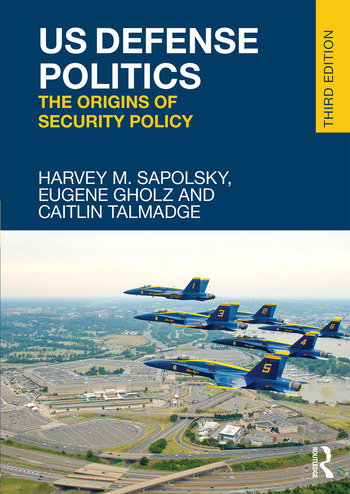 US Defense Politics The Origins of Security Policy book cover