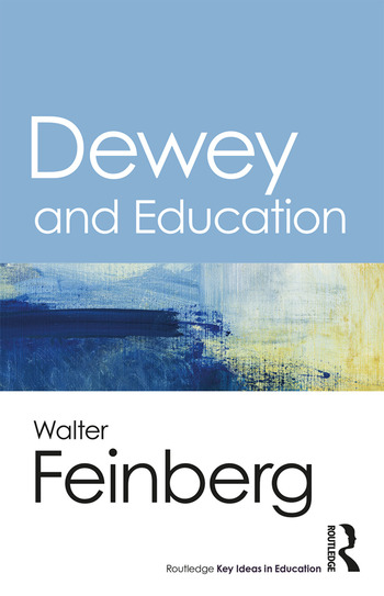 Dewey and Education book cover
