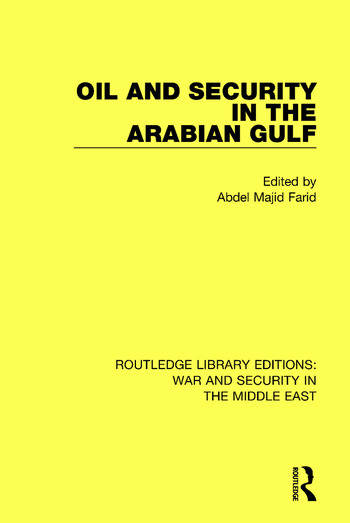 Oil and Security in the Arabian Gulf book cover