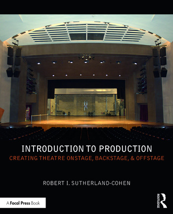 Introduction to Production Creating Theatre Onstage, Backstage, & Offstage book cover