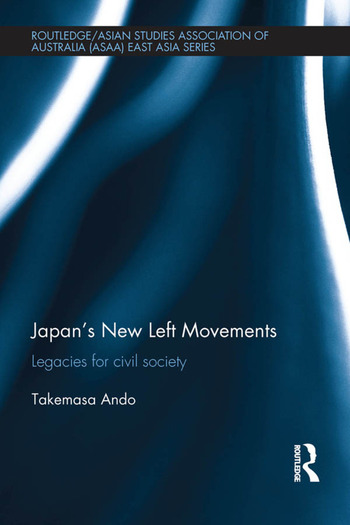 Japan's New Left Movements Legacies for Civil Society book cover