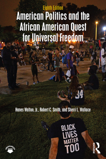American Politics and the African American Quest for Universal Freedom book cover