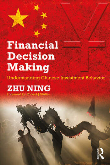 Financial Decision Making Understanding Chinese Investment Behavior book cover