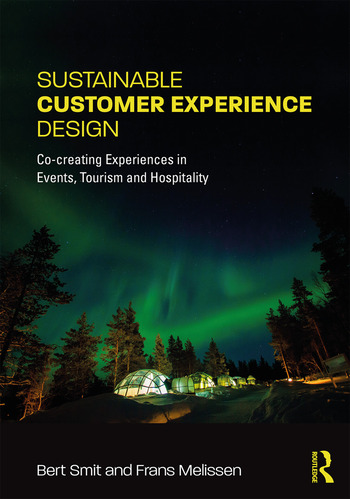 Sustainable Customer Experience Design Co-creating Experiences in Events, Tourism and Hospitality book cover