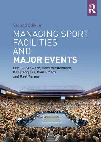 Managing Sport Facilities and Major Events Second Edition book cover
