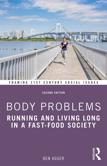Body Problems Running and Living Long in a Fast-Food Society book cover
