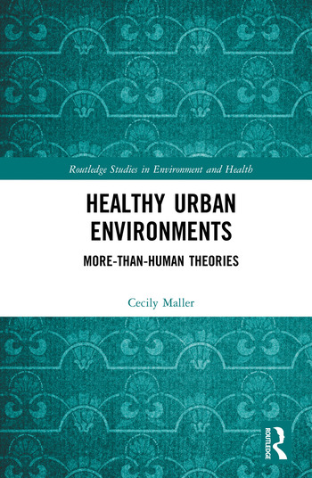 Healthy Urban Environments More-than-Human Theories book cover