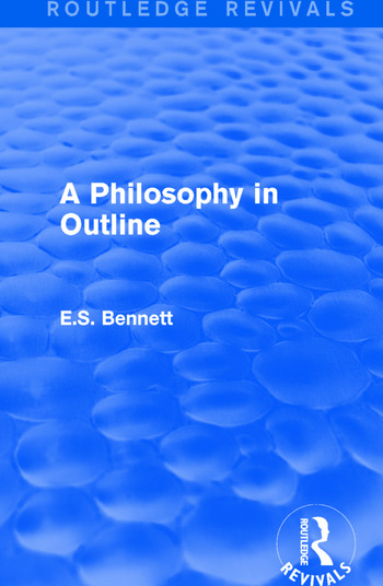 A Philosophy in Outline (Routledge Revivals) book cover