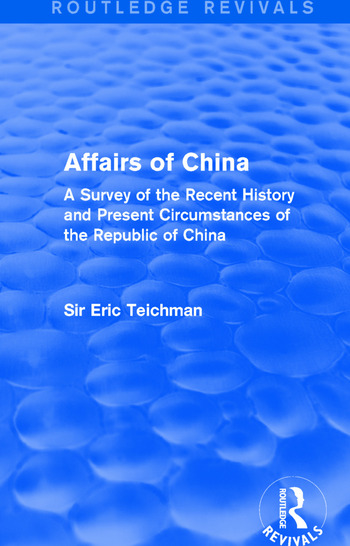 Affairs of China A Survey of the Recent History and Present Circumstances of the Republic of China book cover