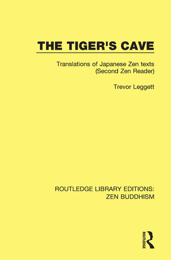 The Tiger's Cave Translations of Japanese Zen Texts (Second Zen Reader) book cover