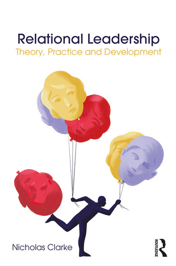 Relational Leadership Theory, Practice and Development book cover