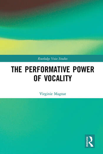 The Performative Power of Vocality book cover