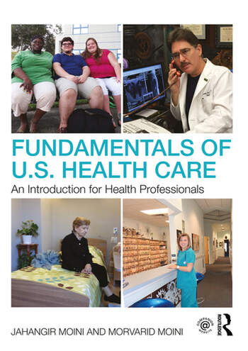 Fundamentals of U.S. Health Care An Introduction for Health Professionals book cover