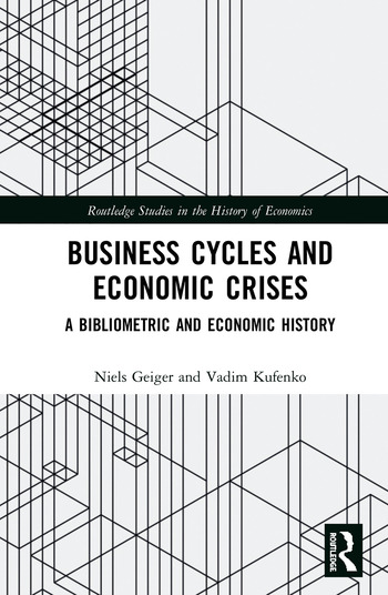 Business Cycles and Economic Crises A Bibliometric and Economic History book cover