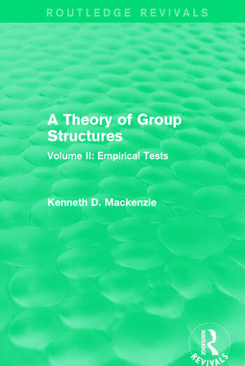 A Theory of Group Structures Volume II: Empirical Tests book cover
