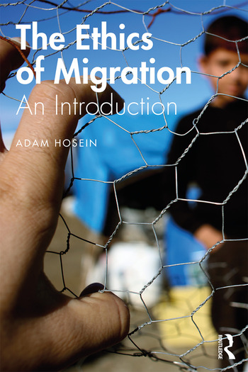 The Ethics of Migration An Introduction book cover