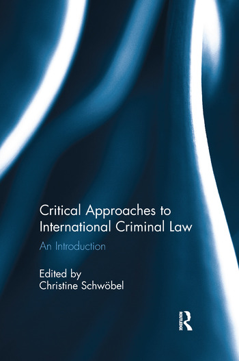 Critical Approaches to International Criminal Law An Introduction book cover
