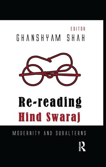 Re-reading Hind Swaraj Modernity and Subalterns book cover