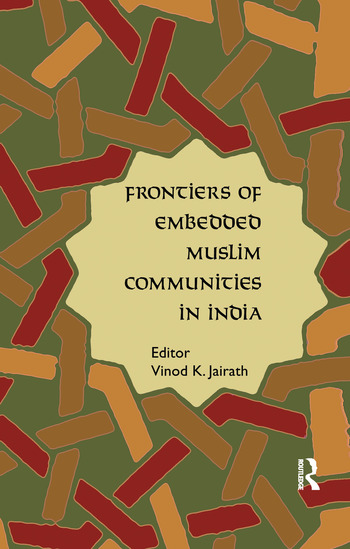 Frontiers of Embedded Muslim Communities in India book cover